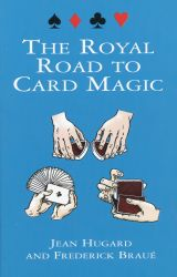 Dover Publications, INC The Royal Road to Card Magic könyv