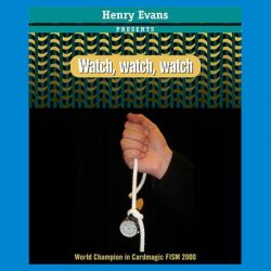 Watch, watch, watch by Henry Evans