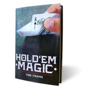 Vanishing Inc Hold'em Magic by Tom Frame
