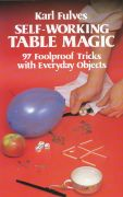 Self-Working Table Magic by Karl Fulves